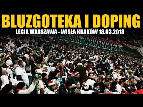 Legia Warszawa - Wisła Kraków 18.03.2018 [BLUZGI | DOPING]