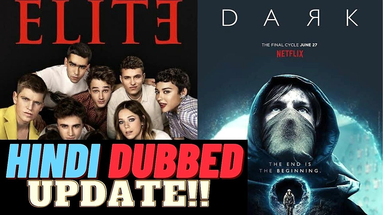 Elite Hindi Dubbed Update | Dark Hindi Dubbed Update | Elite Hindi Dubbed Release Date | Faheem Taj