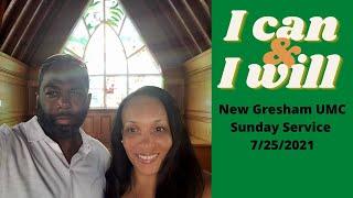 New Gresham UMC Sunday Service 7/25/2021
