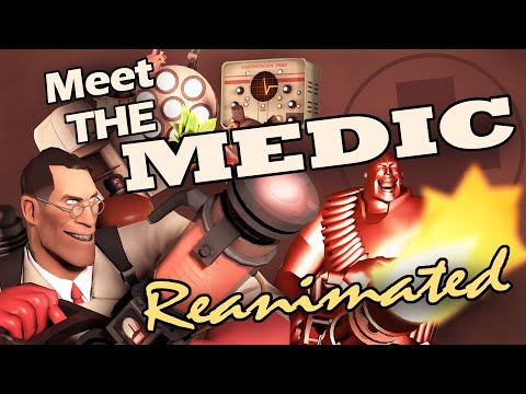 Meet the Medic: Reanimated