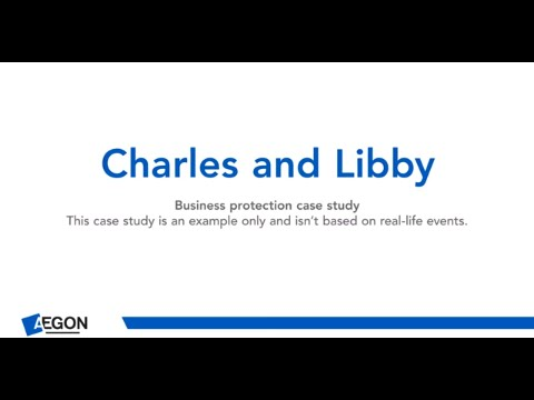 charles-and-libby---business-protection-case-study
