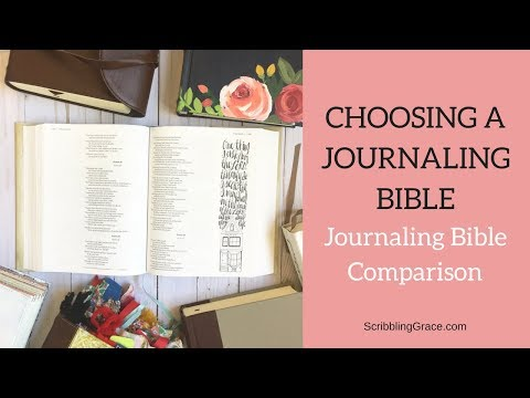Journaling Bible Comparison- Choosing a Journaling Bible