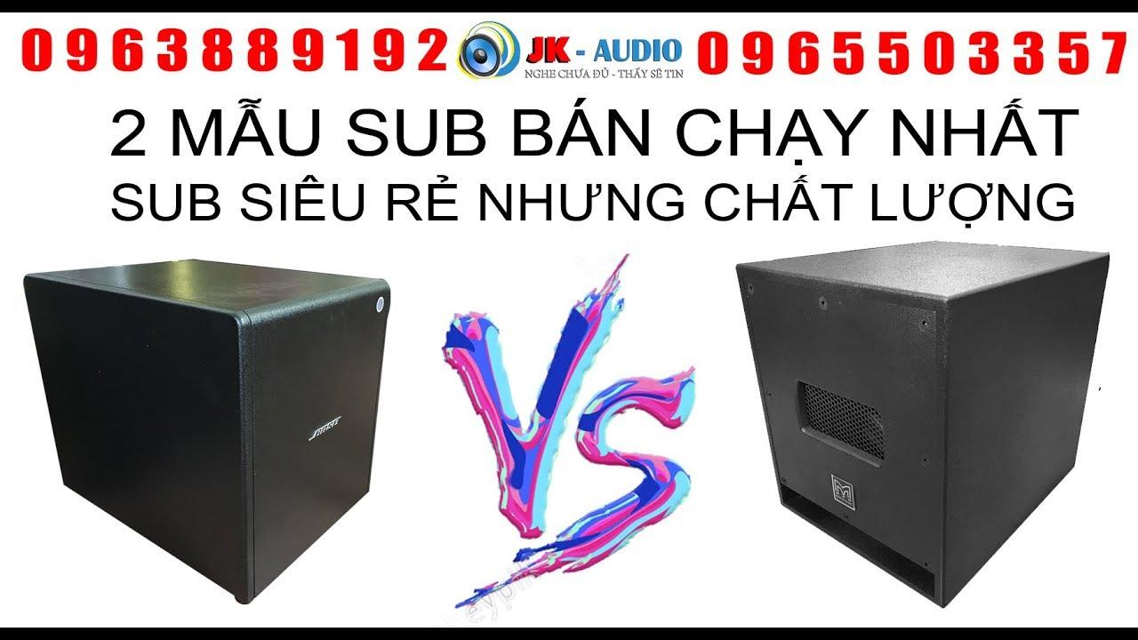 2 mẫu Loa Sub điện bán chạy nhất hiện nay giá rẻ 2,2tr bao ship:JKAudio 0963 88 9192-0965 503 357