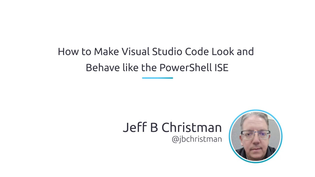 How To Make Visual Studio Code Look And Behave Like The PowerShell ISE