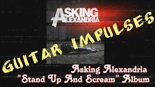 Asking Alexandria - Stand Up And Scream Album - Metal Guitar Tone with Impulses & Free Plugins