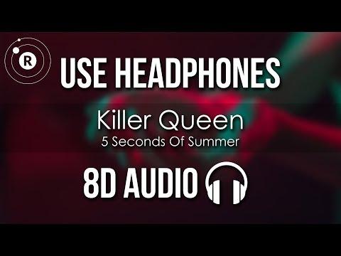 5 Seconds Of Summer - Killer Queen (8D AUDIO) Mp3