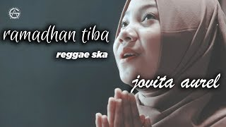 Ramadhan Tiba versi reggae ska by jovita aurel