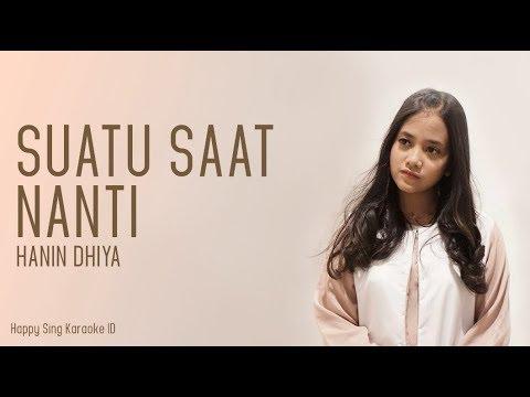 Hanin Dhiya - Suatu Saat Nanti (Karaoke)