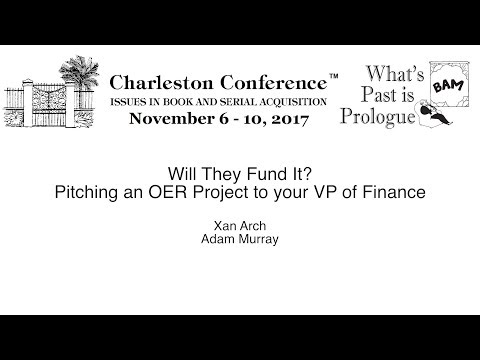 Will They Fund It? Pitching an OER Project to your VP of Finance