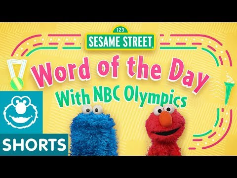 Sesame Street: Olympic Athletes Teach the Word of the Day