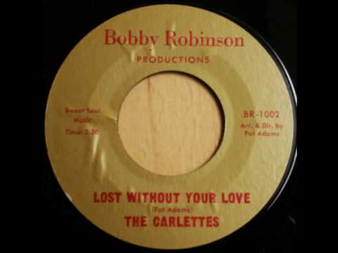 The Carlettes - Lost Without Your Love
