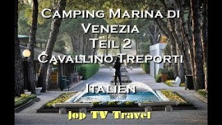 Camping Marina di Venezia Teil 2 Cavallino Treporti (Italien) jop TV Travel HD