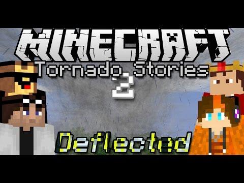 Minecraft | The Tornado Stories 2: Deflected