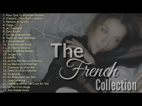 The French Collection  Celine Dion  Non-stop Playlist