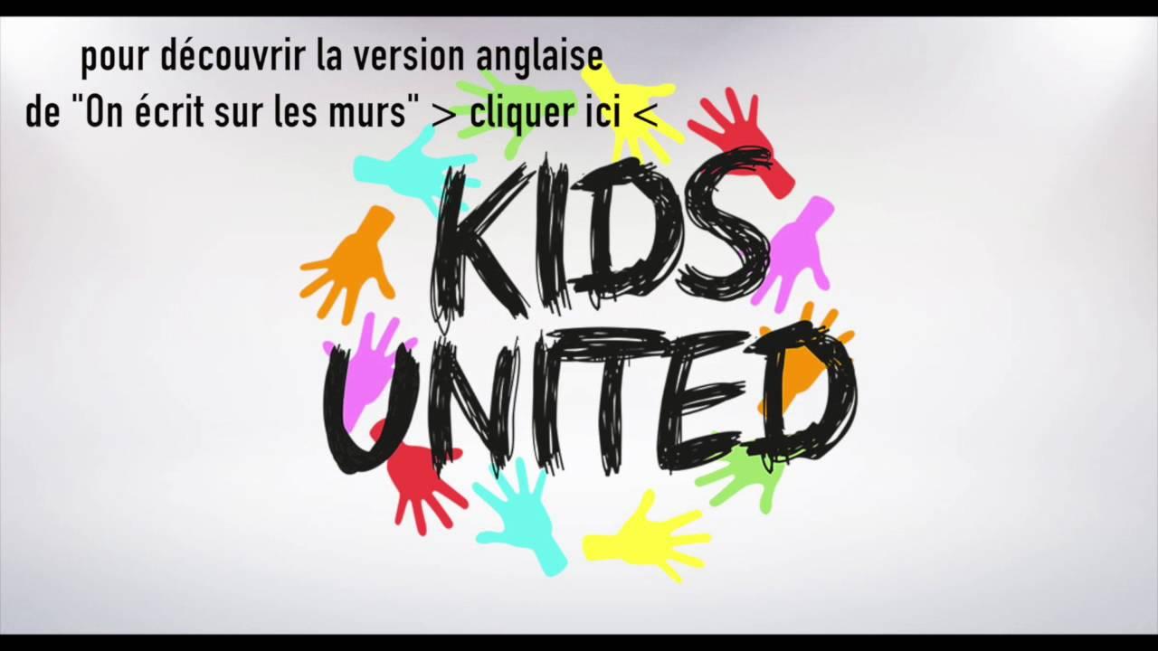 kids united on crit sur les murs instru karaoke paroles youtube. Black Bedroom Furniture Sets. Home Design Ideas