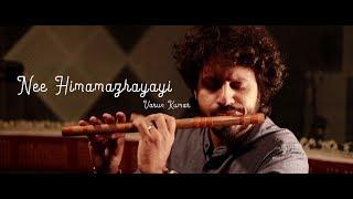 Nee Himamazhayayi Flute Cover | Varun Kumar