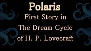 Polaris (1918), First Story in The Dream Cycle of H.P. Lovecraft, Audiobook unabridged