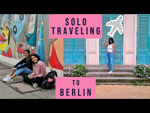 Indian Girl Backpacking in Europe: Berlin | Sejal Kumar