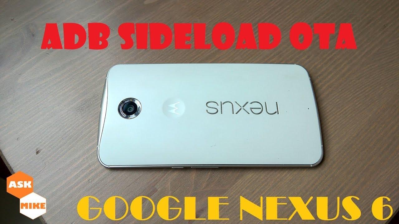ADB Sideload OTA Android 7 1 1 NGI55D for Google Nexus 6