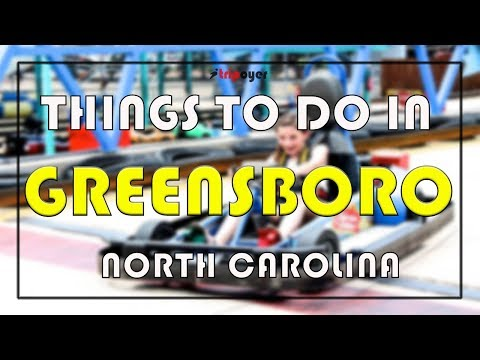Things to do in Greensboro NC  -  15 Best Things to do