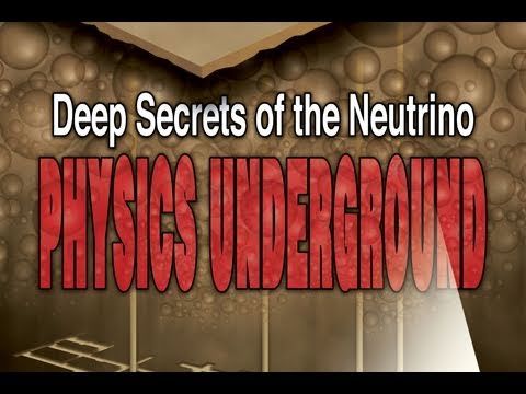 Public Lecture—Deep Secrets of the Neutrino: Physics Underground