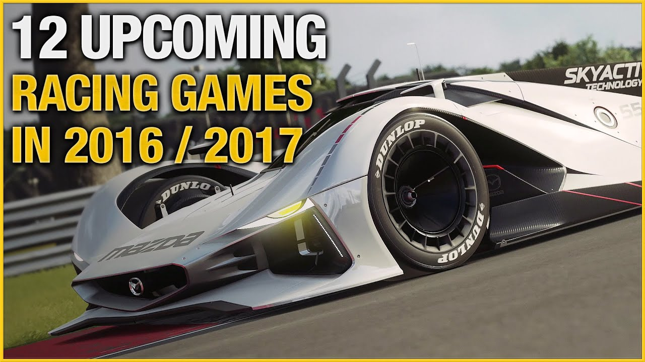 Car Games 2016 >> 12 Upcoming Racing Games In 2016 2017 Youtube
