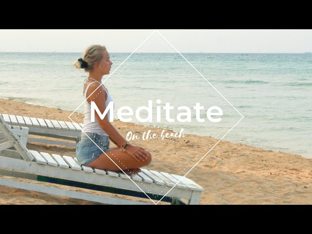 Wake up the Energy - Meditate on the Beach