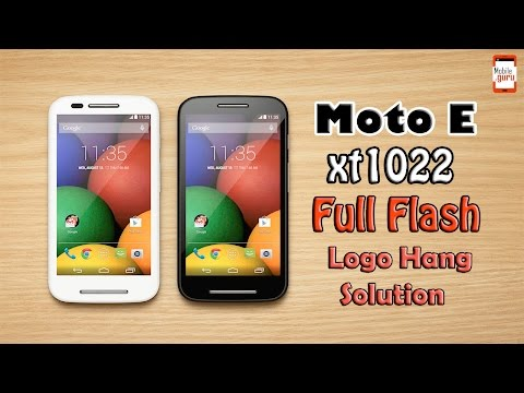 Moto E XT1022 Full Flashing Logo Hang Solution Without Any Tools