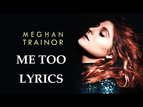 Meghan Trainor - Me Too (Crazy Lyrics) - YouTube
