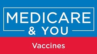 Medicare You Vaccines