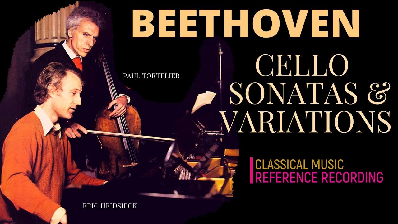 Beethoven - Cello Sonatas n°1,2,3,4,5 & Variations + P° (ref. rec. : Paul Tortelier, Eric Heidsieck)