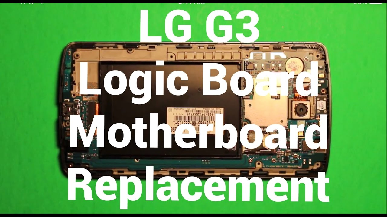 LG G3 Logic Board Motherboard Replacement How To Change