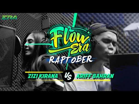 Flow ERA Raptober Ep 4 : Zizi Kirana Vs Ariff Bahran