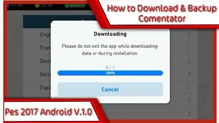 Cara Download dan Backup Komentator 100% work|Pes 2017 Android V.1.0.0