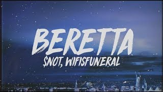 $not-beretta-lyrics-ft-wifisfuneral