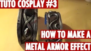 [Tuto Cosplay] How to make a metal armor effect - by Azure Cosplay thumbnail