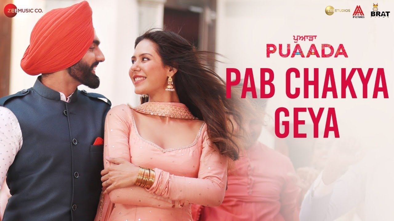 Pab Chakya Geya - PUAADA | Ammy Virk & Sonam Bajwa | Jasmeen Akhtar | Happy Raikoti & V Rakx Music
