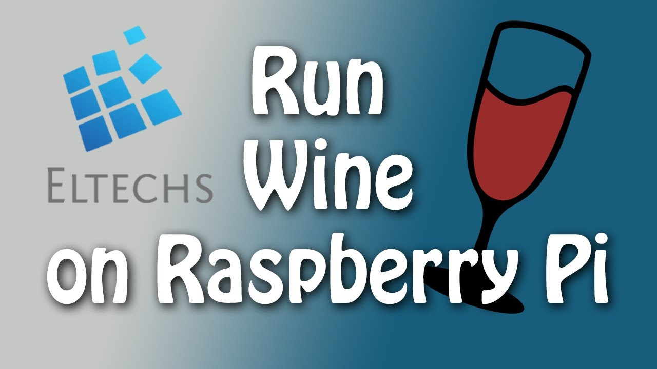 Wine on Raspberry Pi