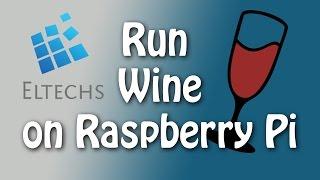 Wine on Raspberry Pi