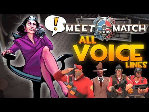 TF2: Meet Your Match Update [All Voice Lines]