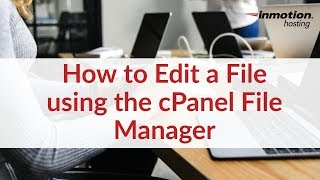How to Edit a File using the cPanel File Manager