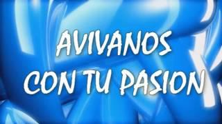AVIVANOS  - GENERACION 12 - CON LETRA