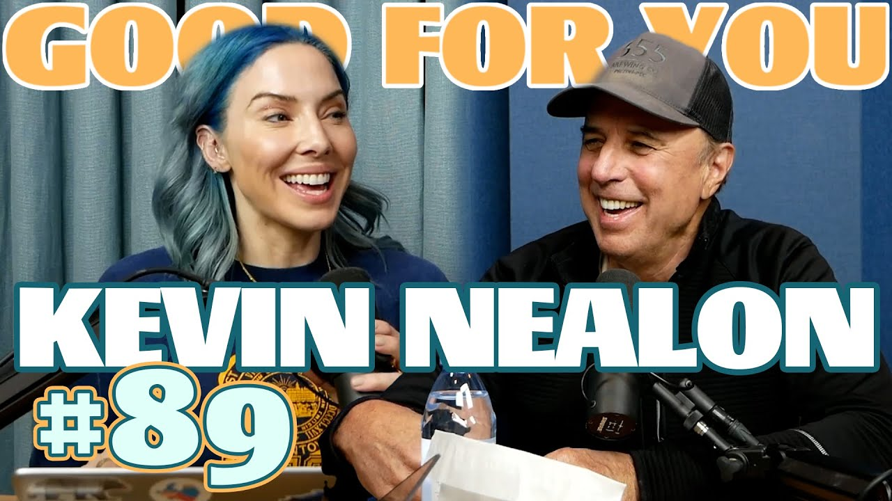 Ep #89: Kevin Nealon   Good For You Podcast with Whitney Cummings