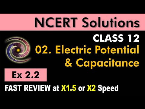 Class 12 Physics NCERT Solutions | Ex 2.2 Chapter 2 | Electrostatics Potential & Capacitance