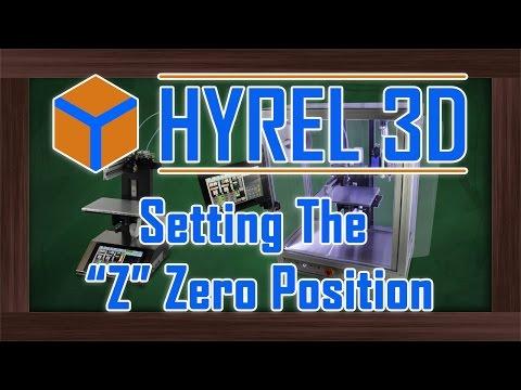 "Hyrel 3D - Manually Setting the ""Z"" Zero Position"
