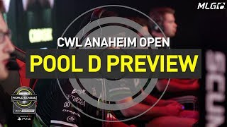 CWL Anaheim Open Pool D Preview, Presented by PlayStation!