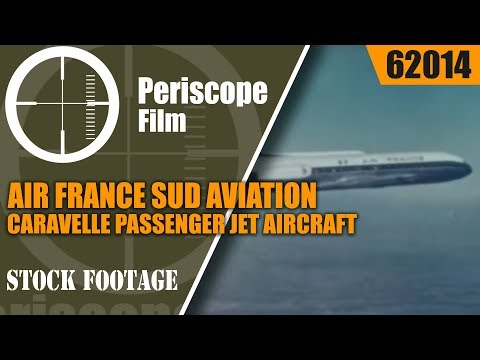 AIR FRANCE  SUD AVIATION CARAVELLE PASSENGER JET AIRCRAFT PROMOTIONAL FILM 62014