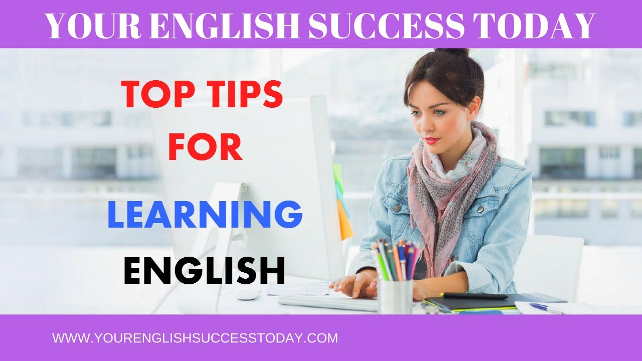 Top Tips for Learning English (+ PDF Download) | LINK TO PLANNERS BELOW |
