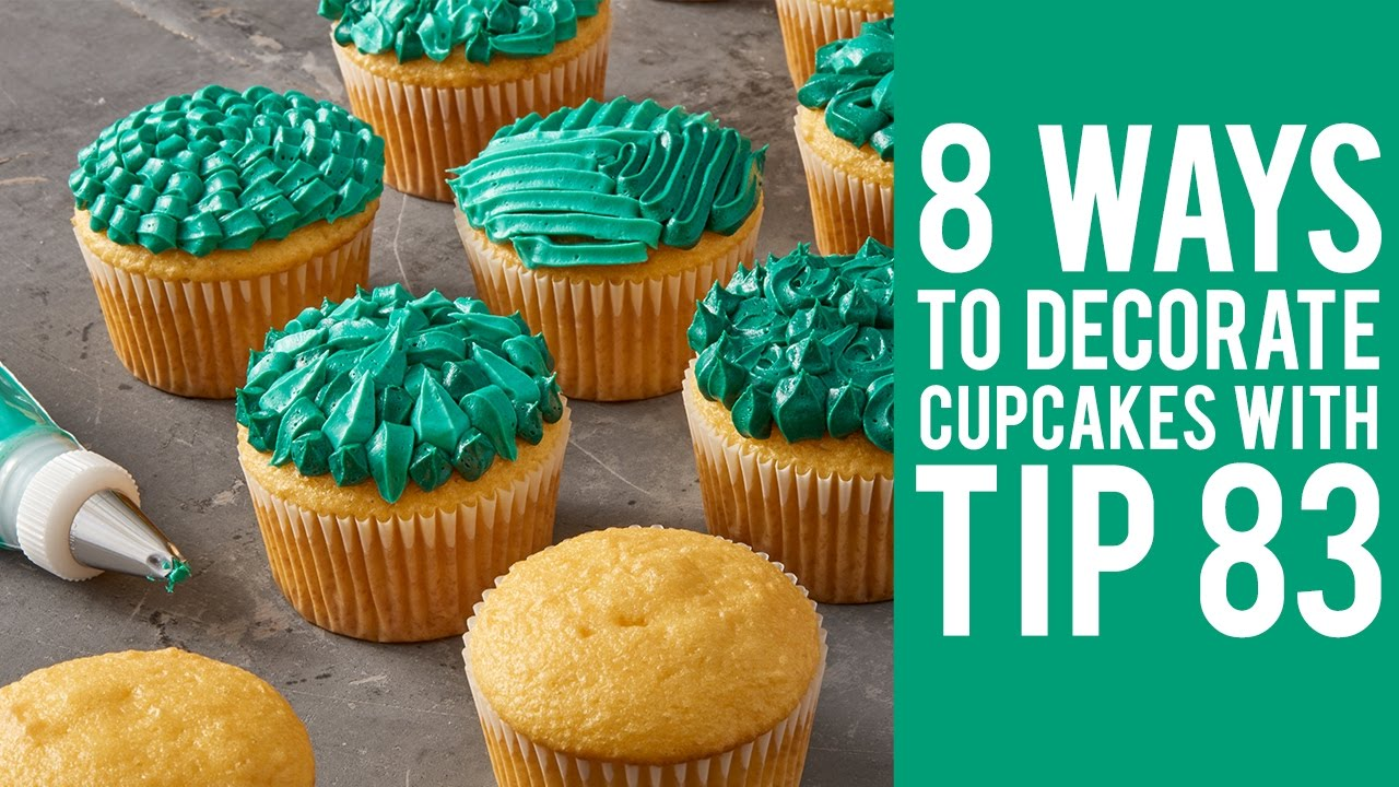 8 Ways to Decorate Cupcakes with Tip 83  YouTube