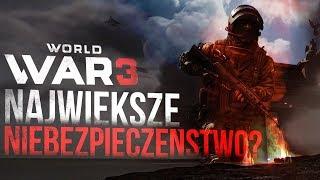 WORLD WAR 3 - Największe NIEBEZPIECZEŃSTWO dla GRY?